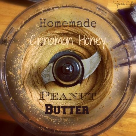 Cinnamon Honey Peanut Butter | SpeakLyfe