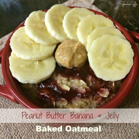PBB&J Baked Oatmeal | SpeakLyfe
