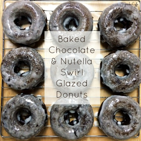 Baked Chocolate & Nutella Swirl Glazed Donuts | SpeakLyfe